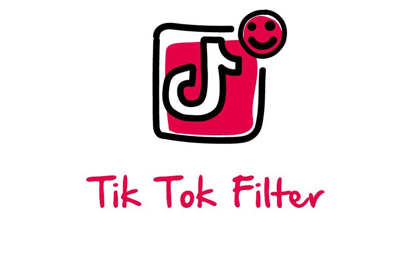 Tiktok Filter